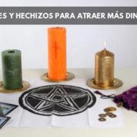 Hechizos y rituales para atraer dinero a nuestra vida